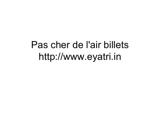 Pas cher de l'air billets http://www.eyatri.in