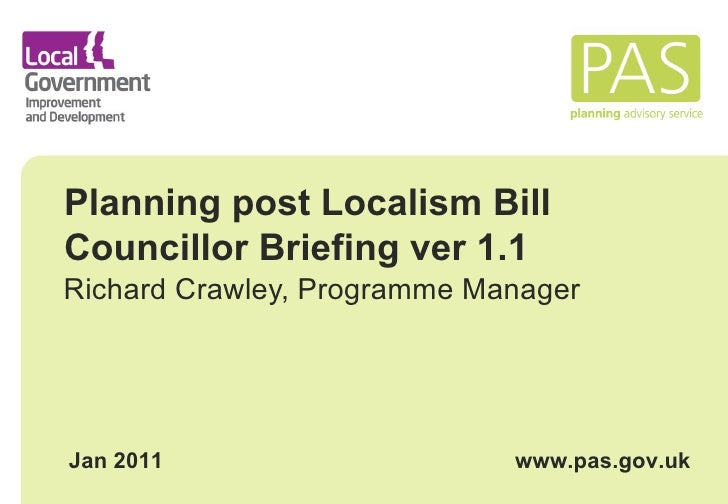 PAS councillor briefing - localism (january 2011) - presentation with notes