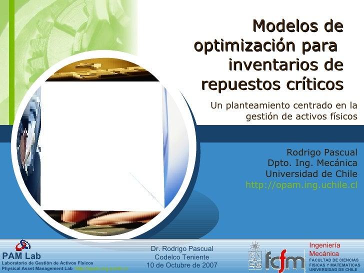 Modelos de optimización para  inventarios de repuestos críticos Un planteamiento centrado en la gestión de activos físicos...