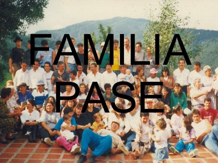 FAMILIA PASE