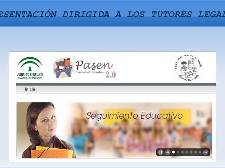 PRESENTACIÓN DIRIGIDA A LOS TUTORES LEGALES