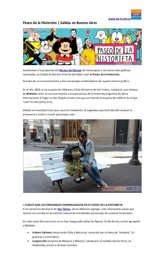 www.ba-h.com.ar Paseo de la Historieta | Salidas en Buenos Aires Sumándose a la propuesta del Museo del Humor de homenajea...
