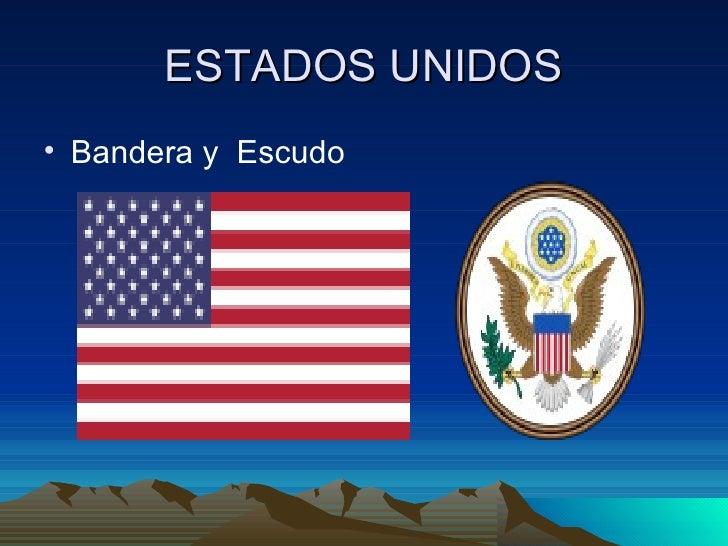 Estados Unidos Bandera y Escudo 3 Estados Unidos• Bandera