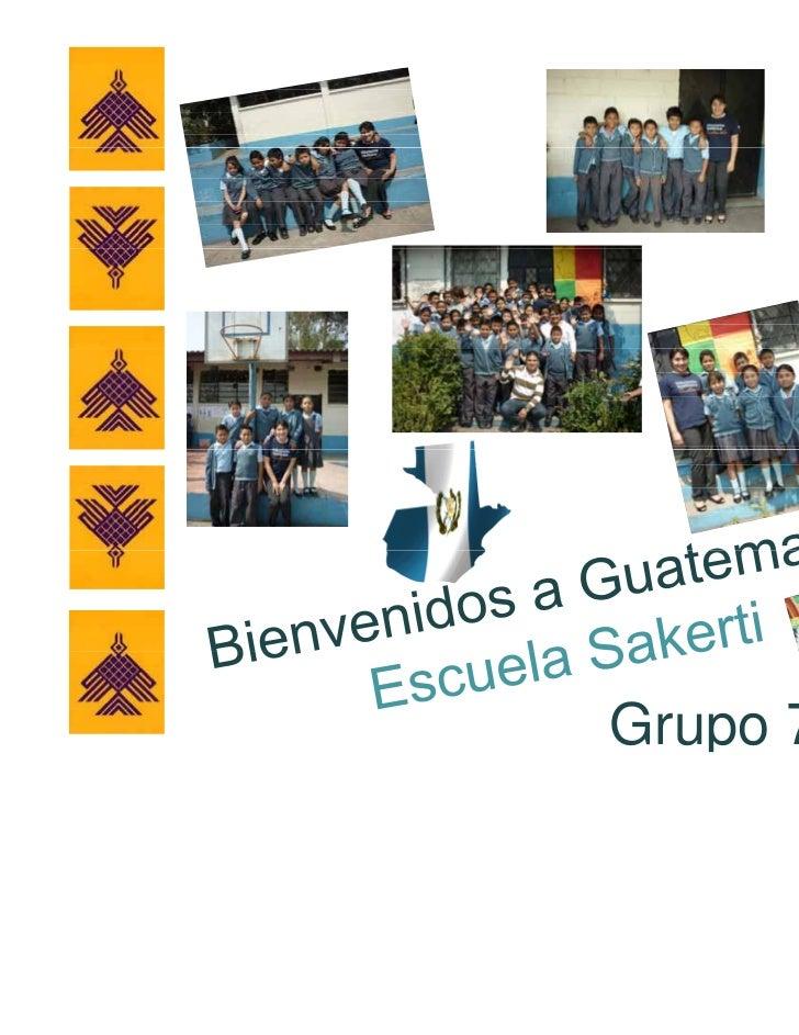 País guatemala 2011 escuela sakerti grupo 70