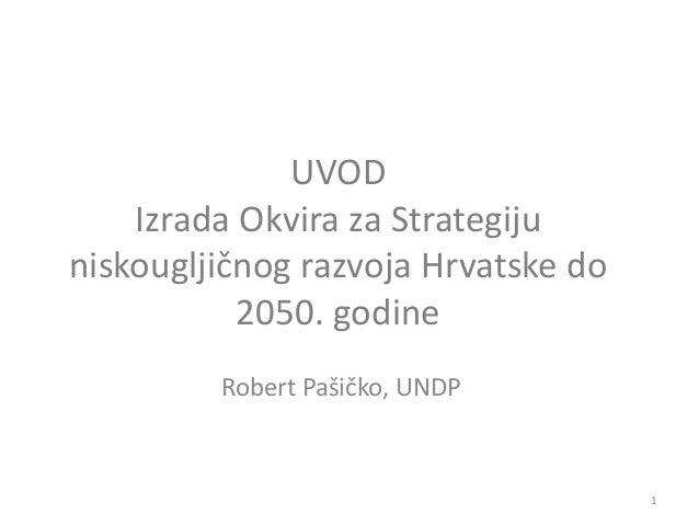 Izrada Okvira za Strategiju niskougljičnog razvoja Hrvatske do 2050. godine