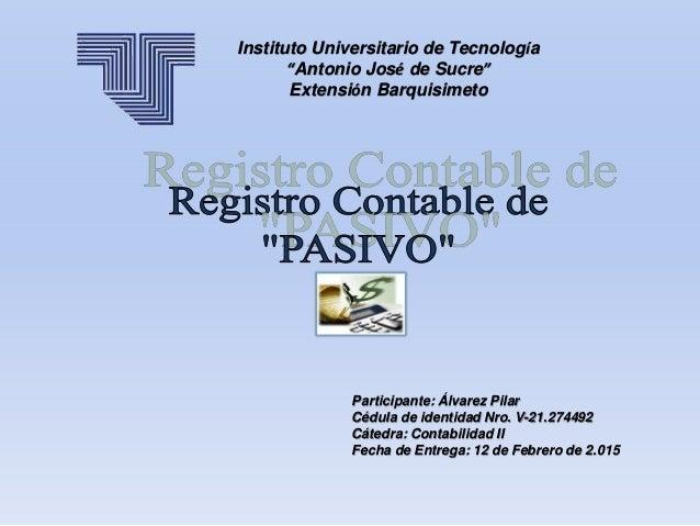 """Instituto Universitario de Tecnología """"Antonio José de Sucre"""" Extensión Barquisimeto Participante: Álvarez Pilar Cédula de..."""