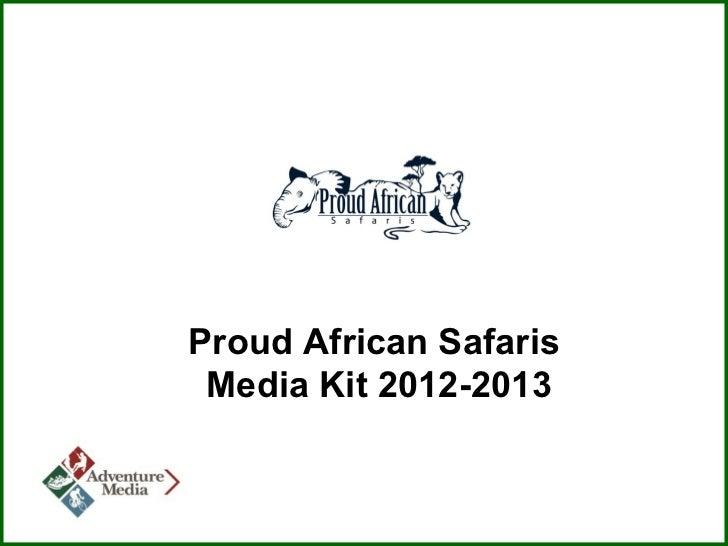 Proud African Safaris Media Kit