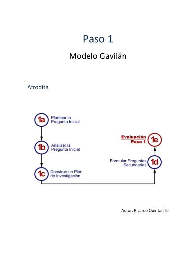 Paso 1Modelo GavilánAfroditaAutor: Ricardo Quintanilla