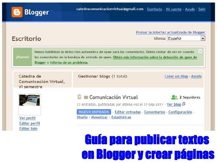 Guía para publicar textosen Blogger y crear páginas