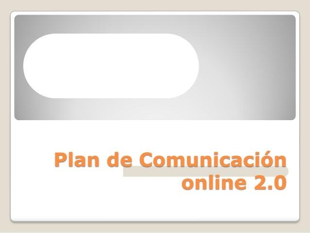Plan de Comunicación online 2.0
