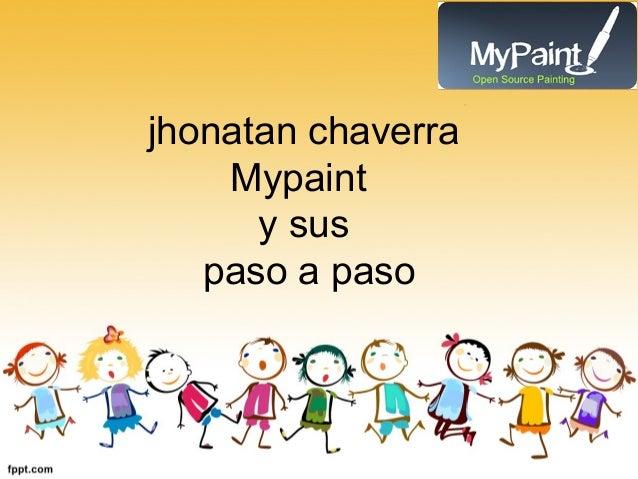 jhonatan chaverra Mypaint y sus paso a paso
