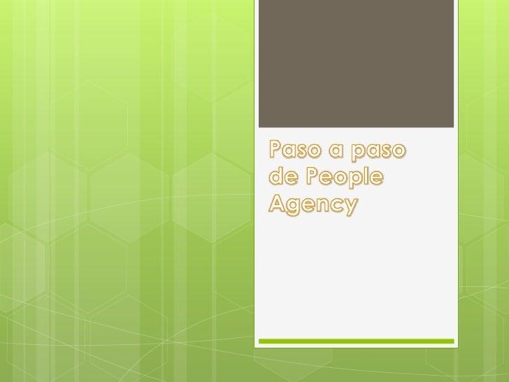 Paso a paso de People Agency