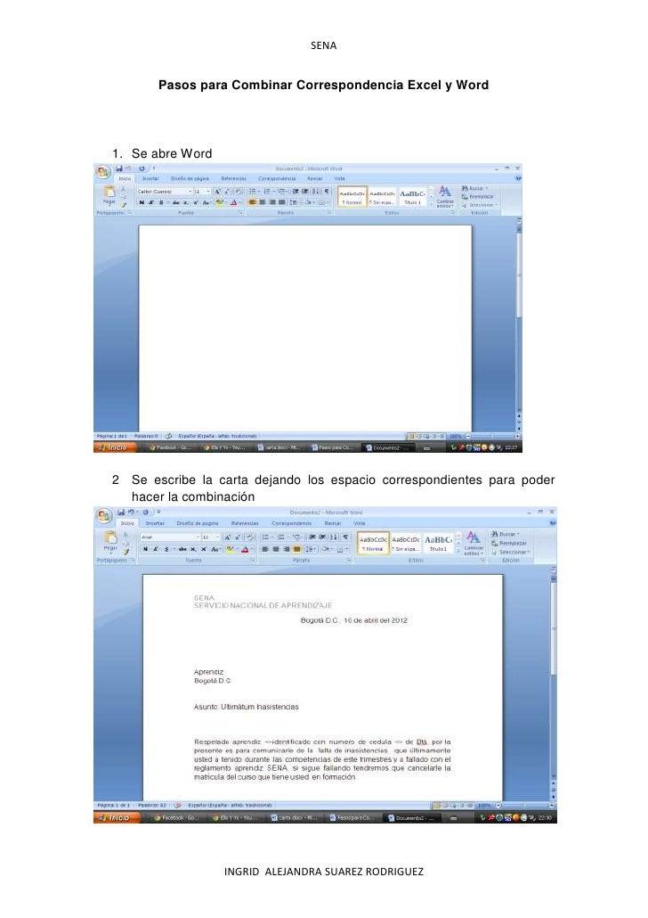 SENA       Pasos para Combinar Correspondencia Excel y Word1. Se abre Word2 Se escribe la carta dejando los espacio corres...