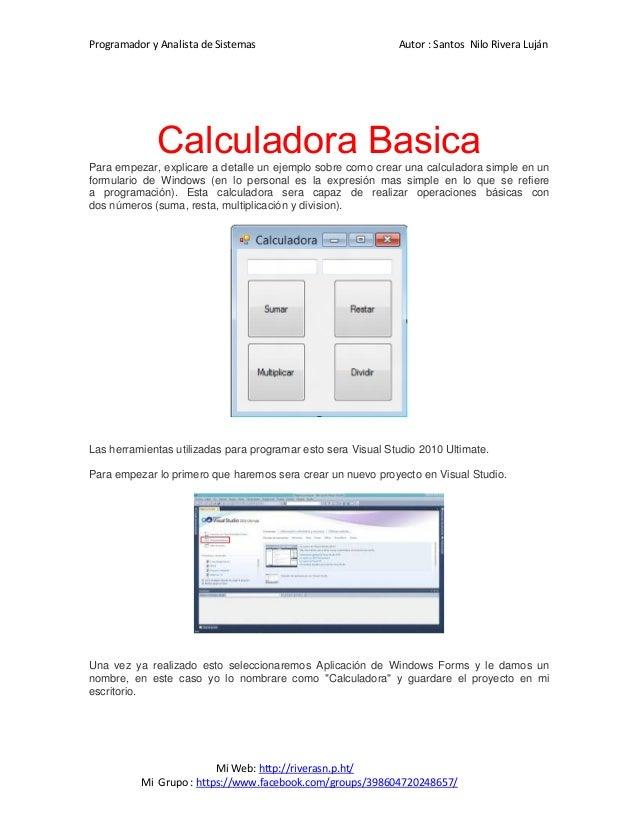 Programador y Analista de Sistemas Autor : Santos Nilo Rivera Luján Mi Web: http://riverasn.p.ht/ Mi Grupo : https://www.f...