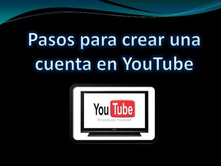 Pasos para crear una cuenta en YouTube <br />