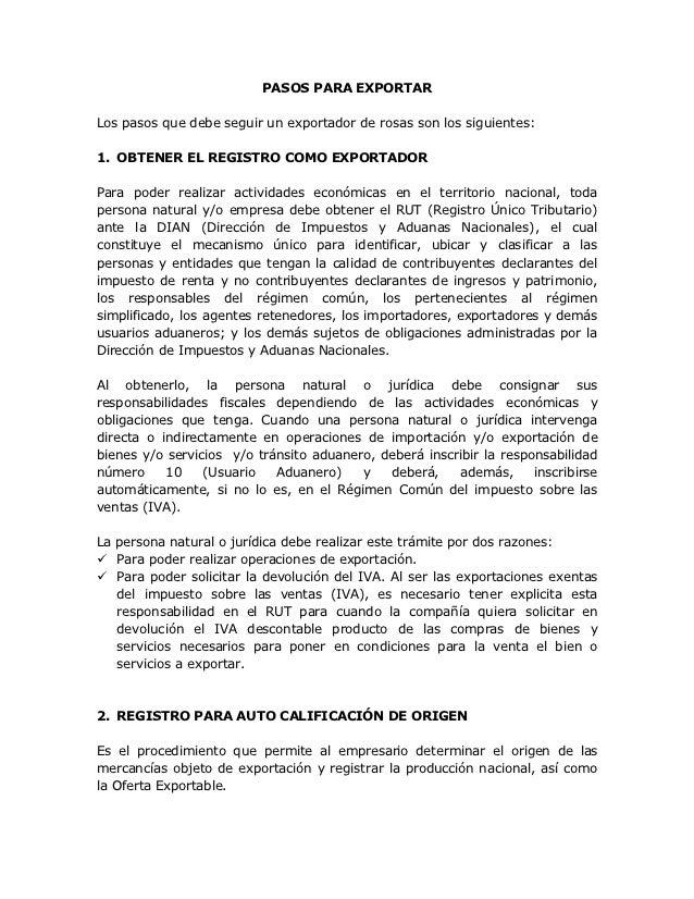 PASOS PARA EXPORTARLos pasos que debe seguir un exportador de rosas son los siguientes:1. OBTENER EL REGISTRO COMO EXPORTA...