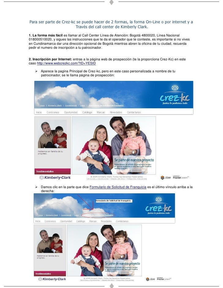 Para ser parte de Crez-kc se puede hacer de 2 formas, la forma On-Line o por internet y a                          Través ...