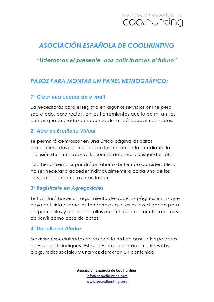 """ASOCIACIÓN ESPAÑOLA DE COOLHUNTING  """"Lideramos el presente, nos anticipamos al futuro""""PASOS PARA MONTAR UN PANEL NETNOGRÁF..."""