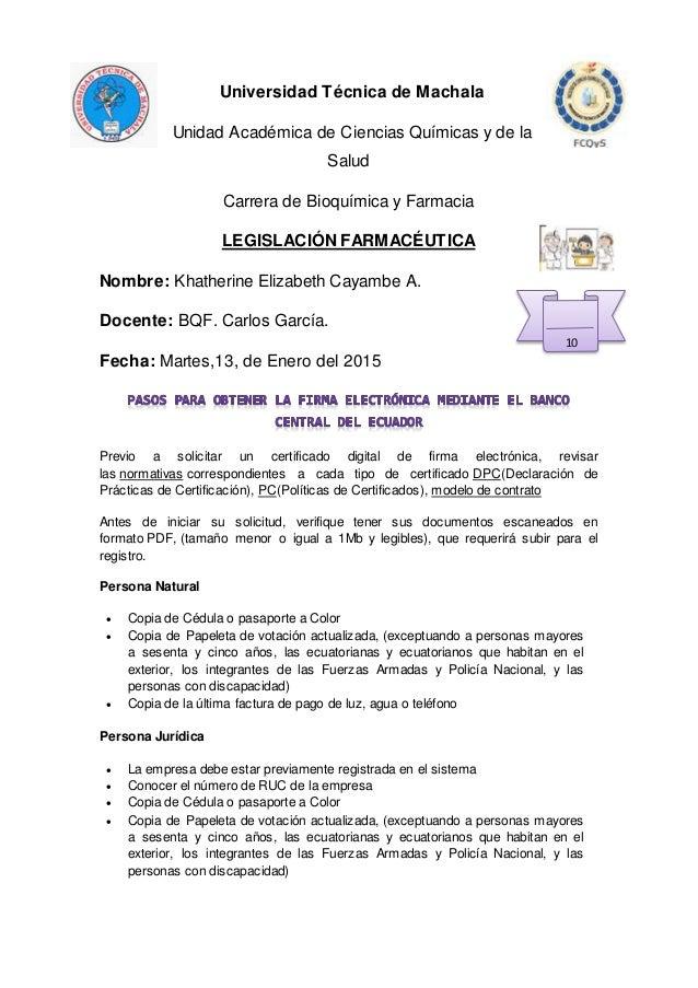 Universidad Técnica de Machala Unidad Académica de Ciencias Químicas y de la Salud Carrera de Bioquímica y Farmacia LEGISL...