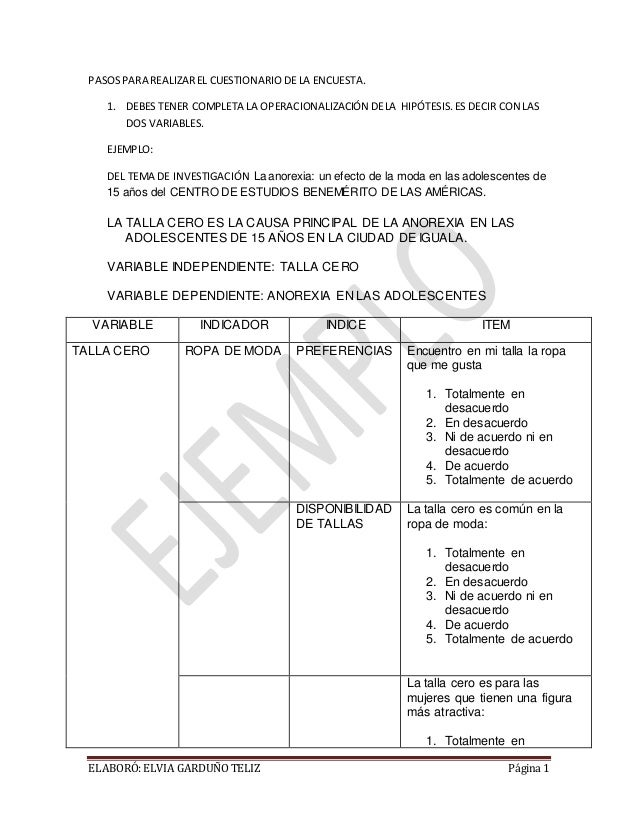 ELABORÓ:ELVIA GARDUÑO TELIZ Página 1 PASOSPARA REALIZAREL CUESTIONARIODE LA ENCUESTA. 1. DEBES TENER COMPLETA LA OPERACION...