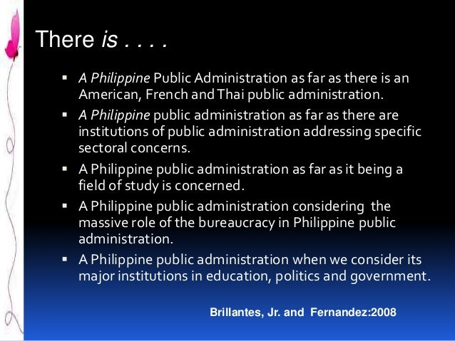 the new role of philippine public administration essay 19 role of public administration under with the publication of wilson's essay on study of administration in and although the administration of public and.