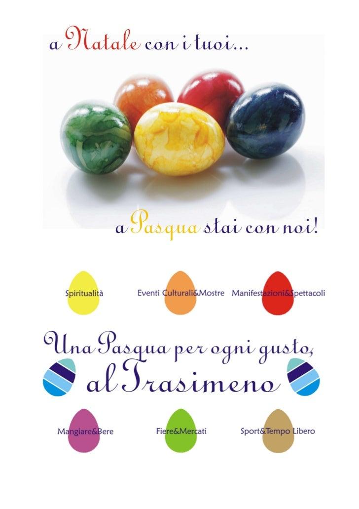 COMPRENSORIO DEL TRASIMENO                  Manifestazioni dal 1° aprile al 31 maggio 2012L' elenco può subire variazioni ...