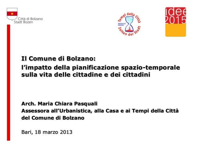 Il Comune di Bolzano: l'impatto della pianificazione spazio-temporale sulla vita delle cittadine e dei cittadini