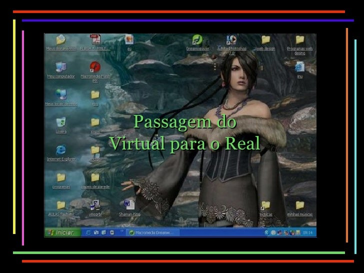 Passagem do Virtual para o Real