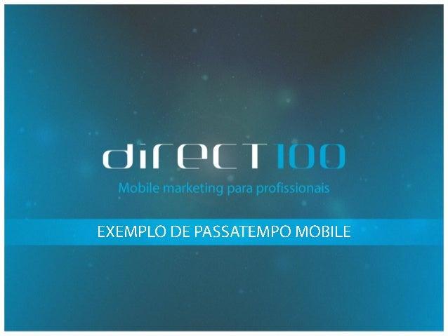 Exemplo de Passatempo Mobile #1 (Direct100)