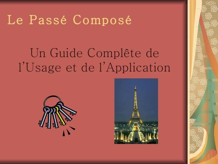 Le Pass é  Compos é Un Guide Compl ê te de l'Usage et de l'Application