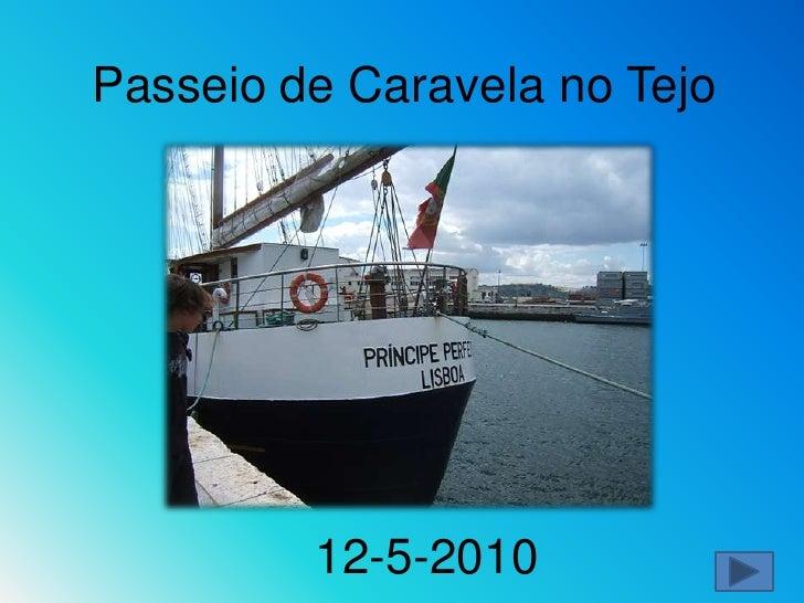 Passeio de Caravela no Tejo<br />12-5-2010<br />