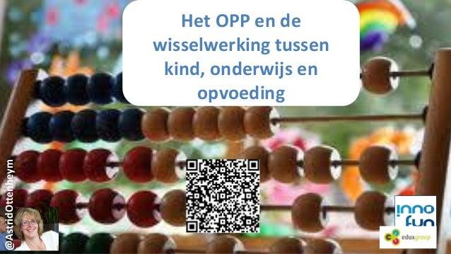 Het OPP - groeidocument Passend onderwijs 26 maart ook