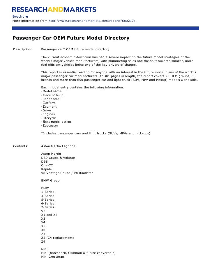 Brochure More information from http://www.researchandmarkets.com/reports/680217/     Passenger Car OEM Future Model Direct...