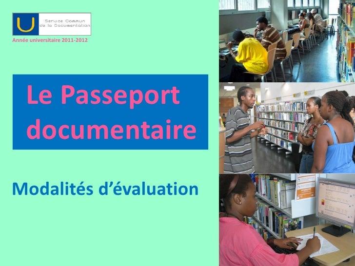 Année universitaire 2011-2012     Le Passeport     documentaireModalités d'évaluation                                1