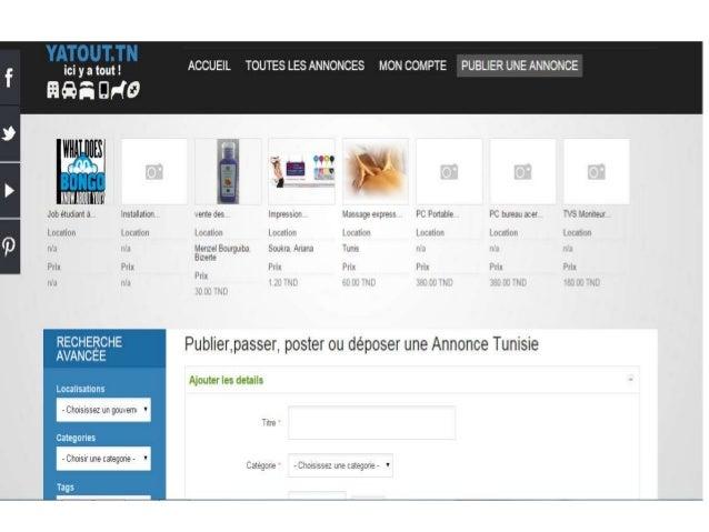 www.yatout.tn • Passer annonce gratuitement sur: • http://www.yatout.tn/publier-une-annonce- tunisie/user/add • http://www...