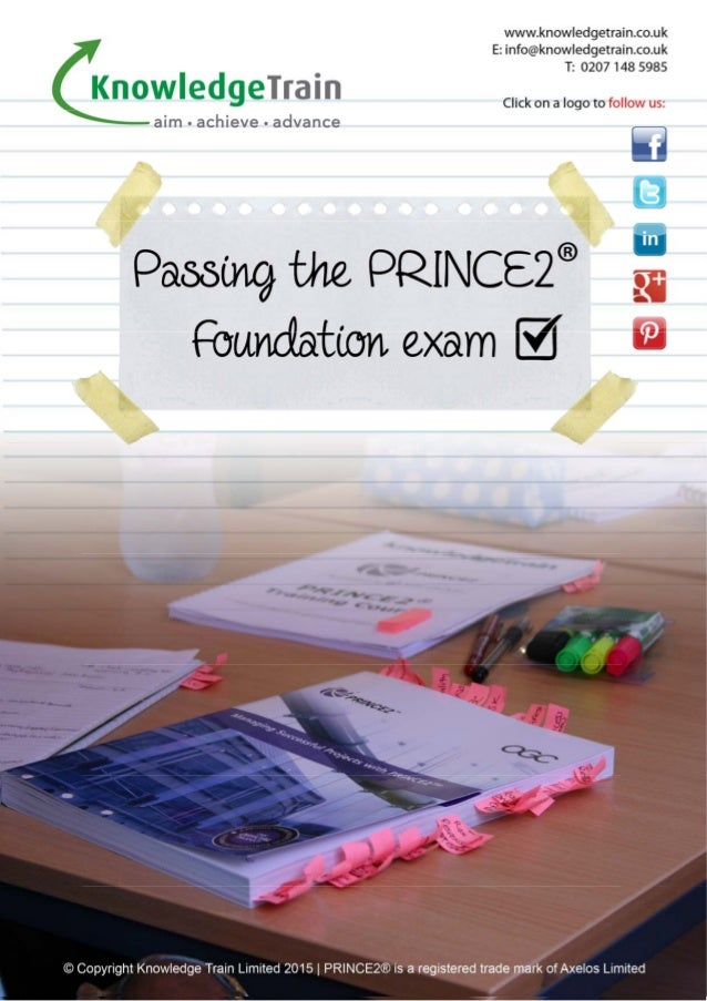 Copyright © 2013 Knowledge Train Limited | PRINCE2® is a registered trade mark of the Cabinet Office