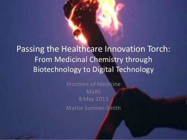 Passing the healthcare innovation torch: from medicinal chemistry, though biotechnology to digital technology