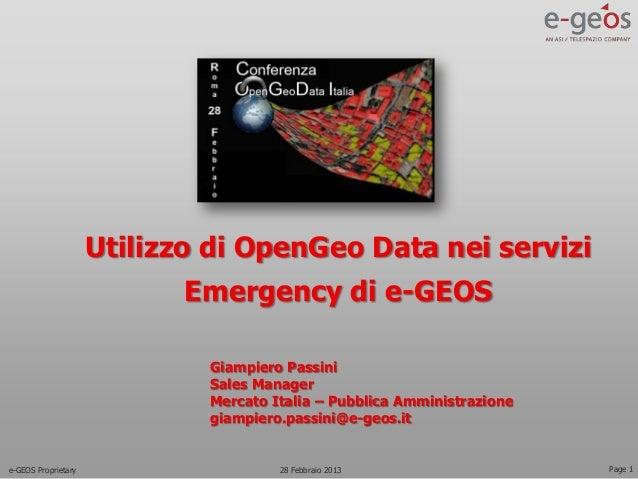 Utilizzo di OpenGeo Data nei servizi                            Emergency di e-GEOS                             Giampiero ...