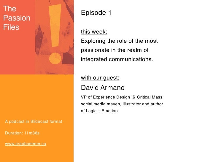The Passion Files Ep1 David Armano