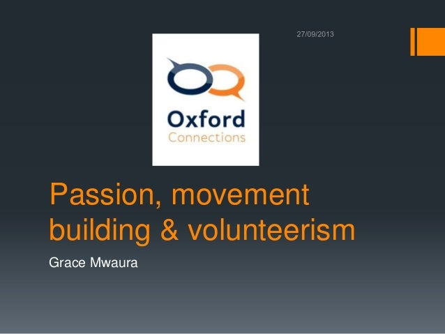 Passion, movement building & volunteerism Grace Mwaura