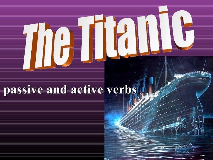 Passive - Titanic