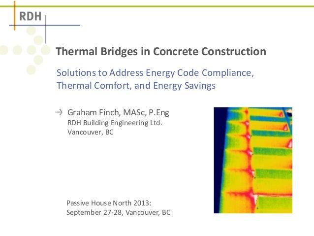 Optimizing Concrete Thermal Bridges - Balcony and Slab Edge Thermal Breaks