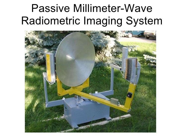Passive millimeter wave radiometric imaging system