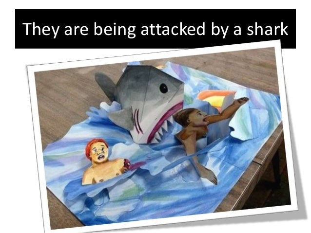 They are being attacked by a shark