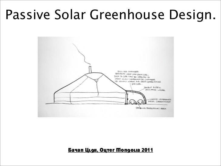 Passive Solar Greenhouse Design.         Bayan Ulgii, Outer Mongolia 2011