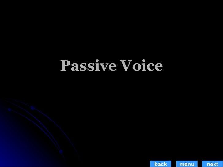 Passive Voice back menu next
