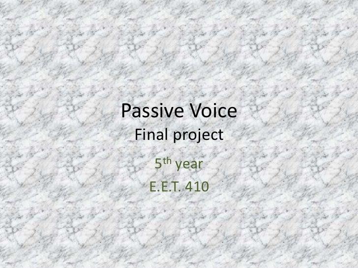 Passive voice 2011