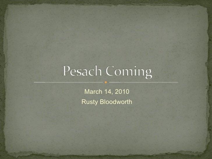 March 14, 2010 Rusty Bloodworth