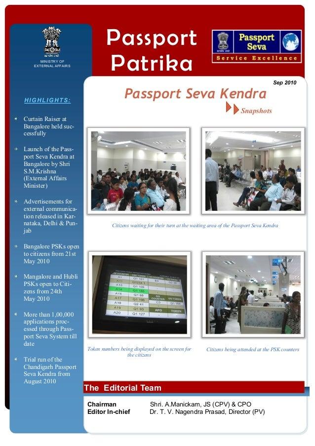 MINISTRY OF EXTERNAL AFFAIRS  HIGHLIGHTS:  Passport Patrika Passport Seva Kendra  Sep 2010  Snapshots Curtain Raiser at Ba...