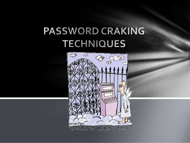 Password craking techniques